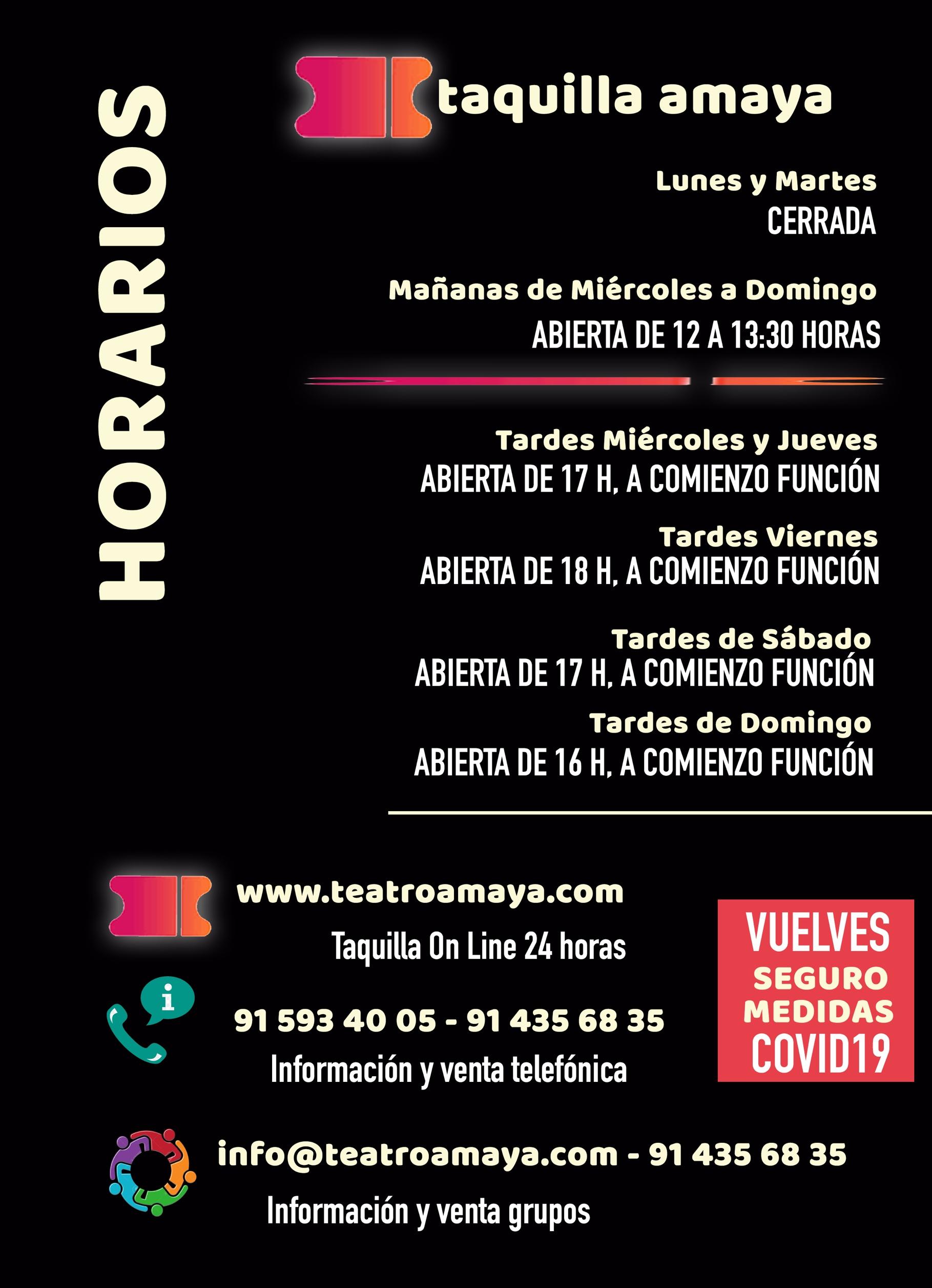 HORARIOS DE TAQUILLA TEATRO AMAYA